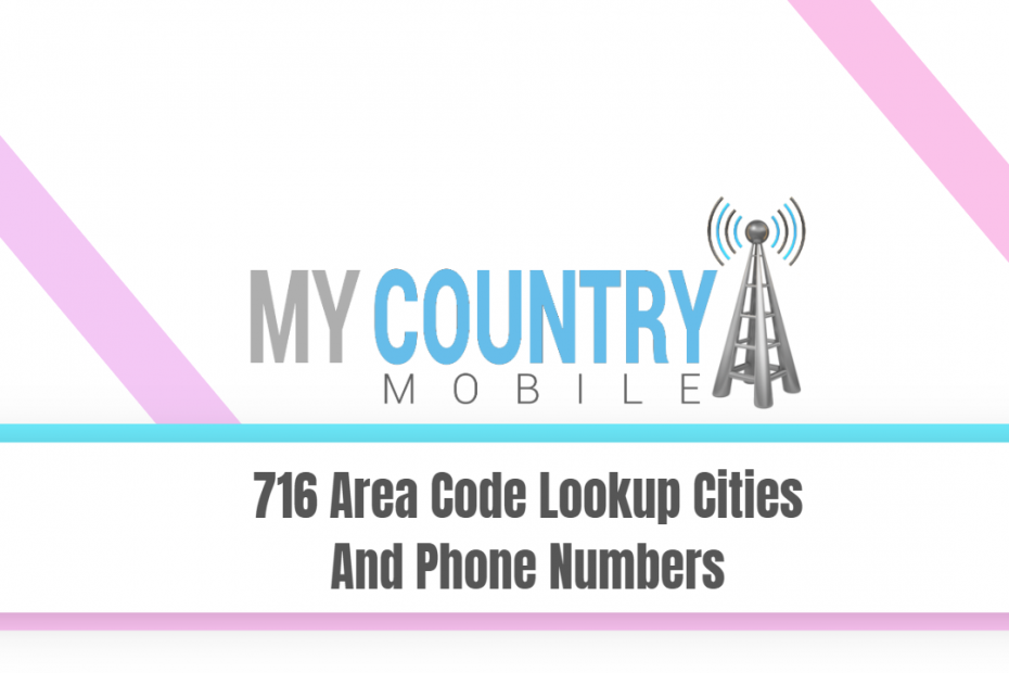 716 Area Code Lookup Cities And Phone Numbers - My Country Mobile
