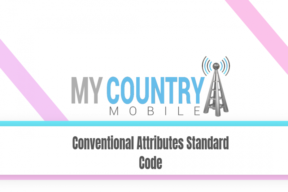 Conventional Attributes Standard Code - My Country Mobile