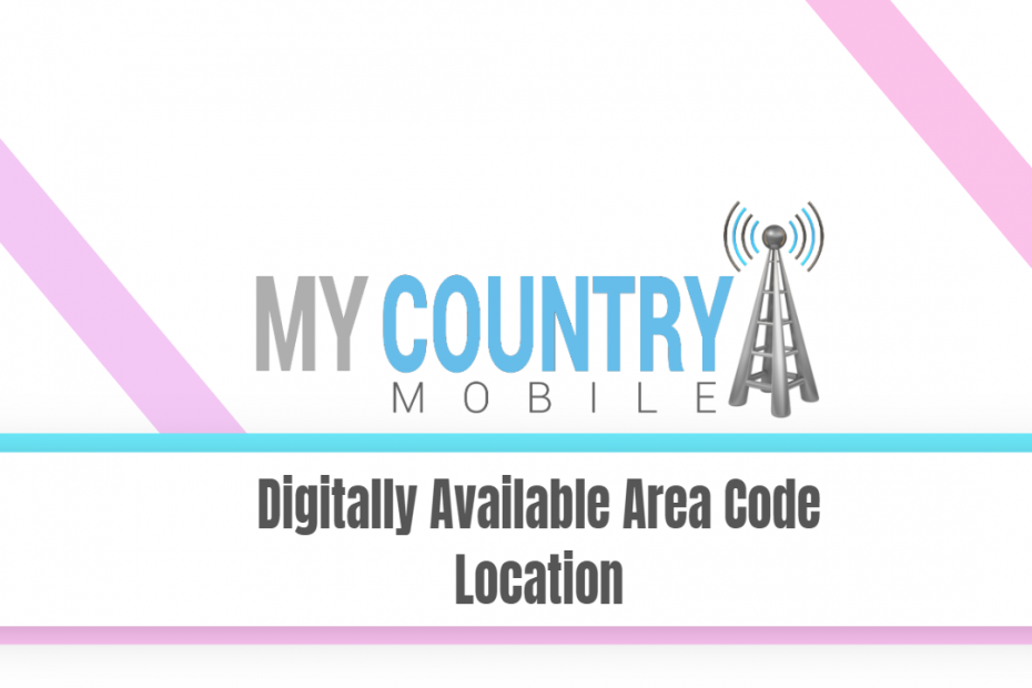 SEO title preview: Digitally Available Area Code Location - My Country Mobile